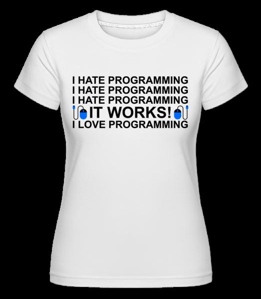 I Love Programming - Shirtinator Women's T-Shirt - White - Vorn