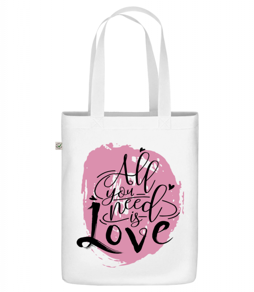 """All You Need Is Love - Organic """"Earth Positive"""" tote bag - White - Vorn"""