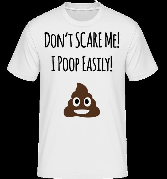 I Poop Easily -  Shirtinator Men's T-Shirt - White - Vorn