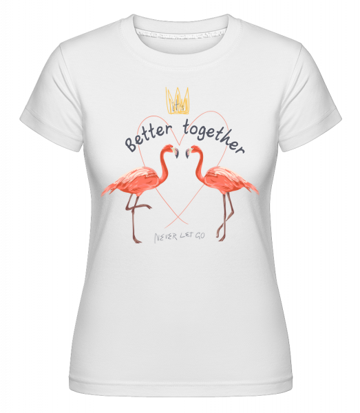 Better Together Flamingos - Shirtinator Women's T-Shirt - White - Vorn