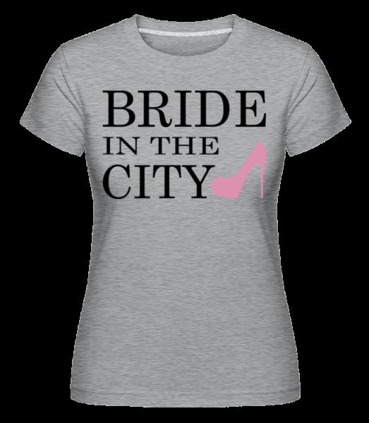Bride In The City -  Shirtinator Women's T-Shirt - Heather grey - Vorn