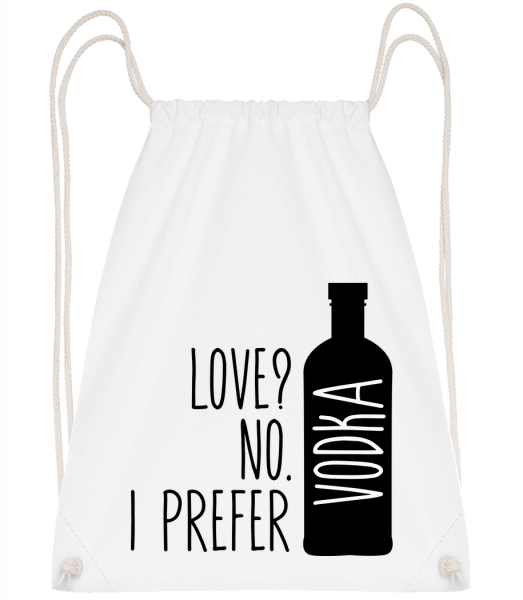 I Prefer Vodka - Drawstring Backpack - White - Vorn