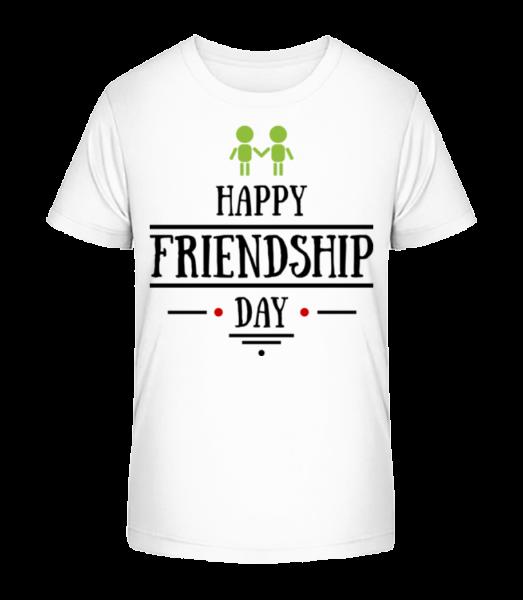 Happy Friendship Day - Kid's Premium Bio T-Shirt - White - Vorn