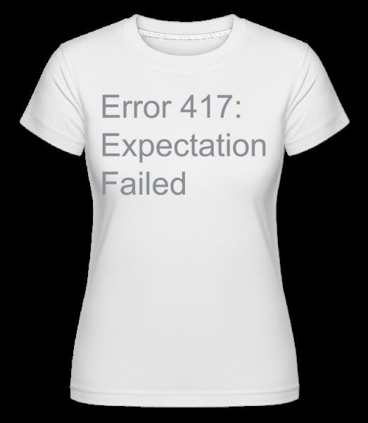 Expectation Failed - Shirtinator Women's T-Shirt - White - Vorn