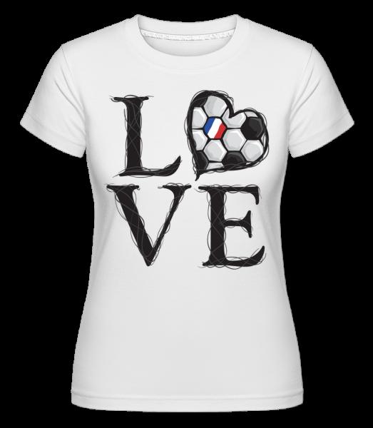 Football Love France -  Shirtinator Women's T-Shirt - White - Vorn