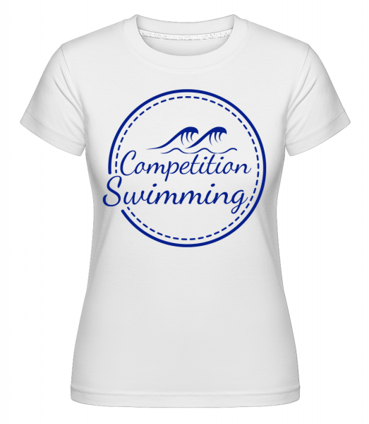 Competition Swimming - Shirtinator Women's T-Shirt - White - Vorn