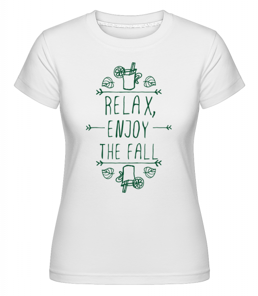 Relax, Enjoy The Fall -  Shirtinator Women's T-Shirt - White - Vorn