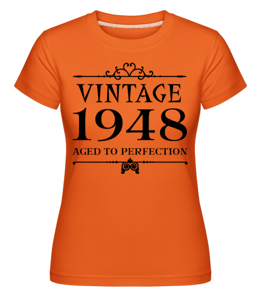 Vintage 1948 Perfection - Shirtinator Women's T-Shirt - Orange - Vorn