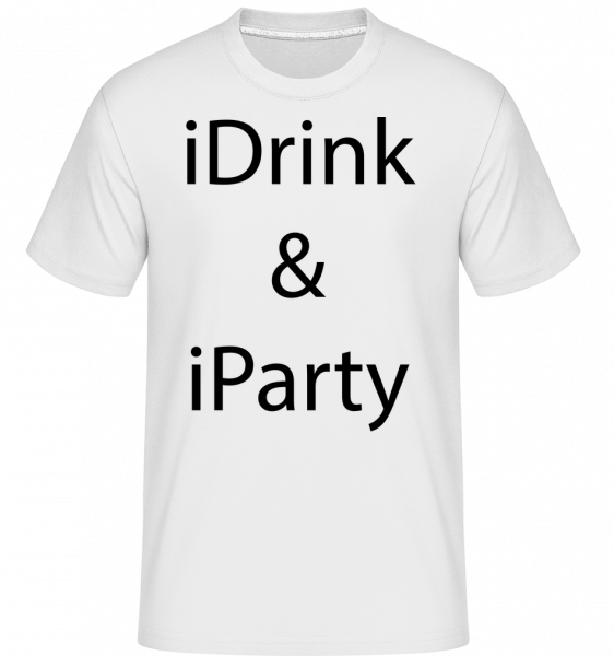 iDrink & iParty - Shirtinator Men's T-Shirt - White - Vorn