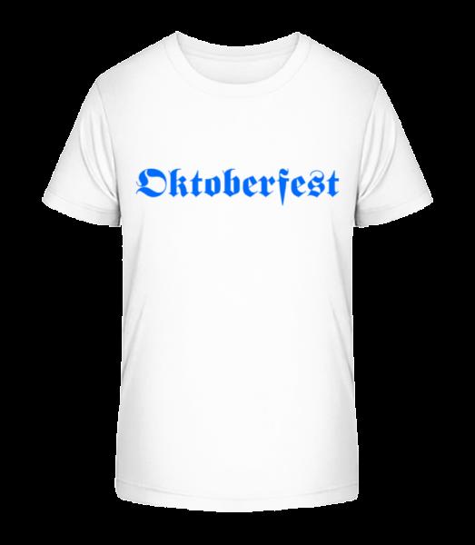 Oktoberfest - Kid's Premium Bio T-Shirt - White - Vorn