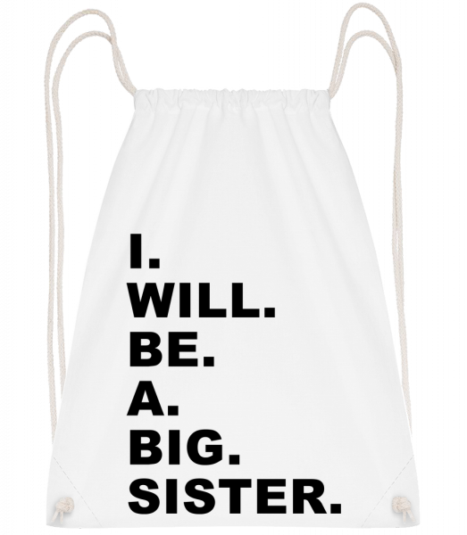 I Will Be A Big Sister - Drawstring Backpack - White - Vorn