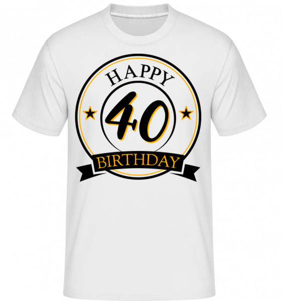 Happy Birthday 40 -  Shirtinator Men's T-Shirt - White - Vorn