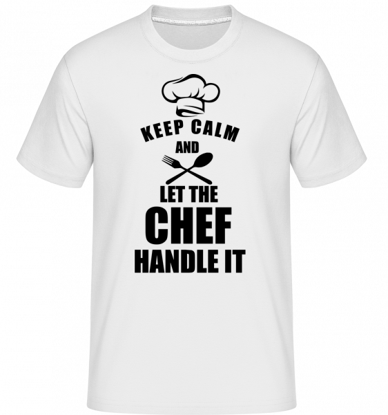 Keep Calm Chef - Shirtinator Men's T-Shirt - White - Vorn