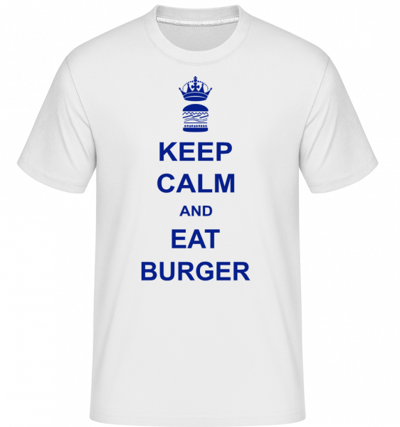 Keep Calm And Eat Burger -  Shirtinator Men's T-Shirt - White - Vorn